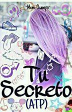 Tu Secreto (ATP) by soymemi