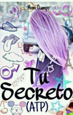 Tu Secreto (ATP) by MemiOcampo