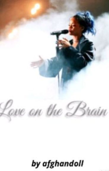 Love on the Brain (Rihanna X Kehlani X Nicki Minaj) GxG