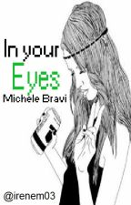 In Your Eyes ||Michele Bravi SOSPESA by irenem03