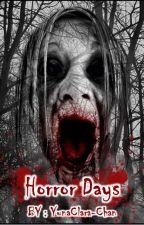 Horror Days by YunaClara-chan