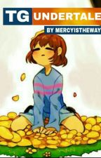 •▪TG Undertale▪• by MercyIsTheWay