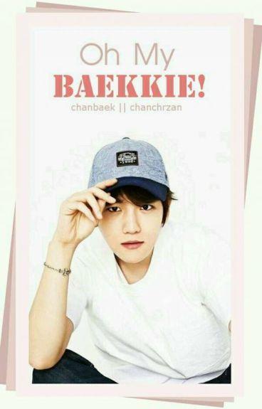 Oh my, Baekkie! ; chanbaek ; tłumaczenie [✔]