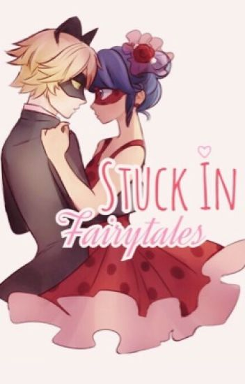 Stuck In Fairytales