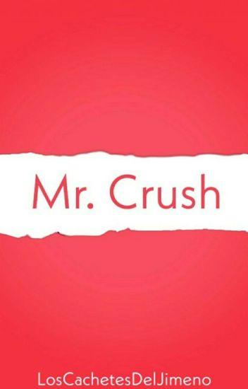Mr. Crush ↭ Jeong Zi.
