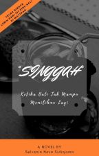 SINGGAH [Rindu Tak Sampai] by Flamingosdream