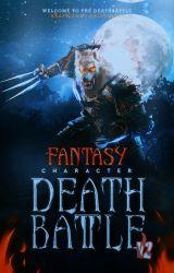 Fantasy Character DeathBattle by Death-Battle