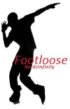 Footloose (Step Up and One Direction Dance Story) by NerdzInfinity