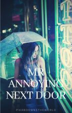 Mr Annoying Next Door ( A Zach Herron Fanfic ) by pikaboownstheworld