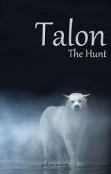 Talon - The Hunt by palominolane