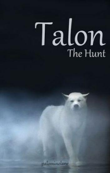 Talon - The Hunt