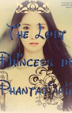 The Lost Princess of Phantasiaria by littlemissyoona88
