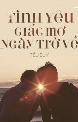 Đọc truyện [BOYLOVE] Tình Yêu - Giấc Mơ - Ngày Trở Về (Final Edition)
