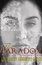 The Paradox (Lauren/You) by Jerbello