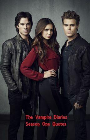 The Vampire Diaries Quotes - Elena Gilbert - Wattpad