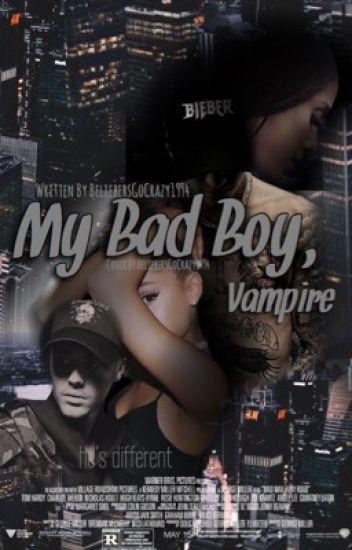My Bad Boy, Vampire ( A Justin Bieber Vampire story )