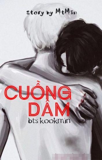 [Longfic][BTS][KookMin][H] Cuồng dâm
