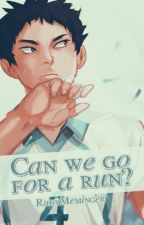 Can we go for a run? // Iwaizumi Hajime x OC by RudyMeminger