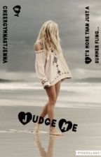 Judge Me by douceyxox