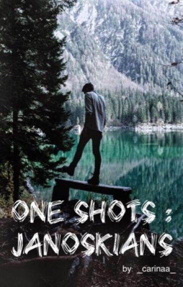 One shots // Janoskians