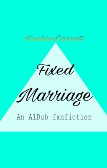 Fixed Marriage