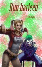 Run Harleen by rosaqua