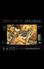 Majikku Kaito: Movies, Anime, etc by kontradiktif