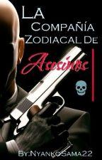 La Compañía Zodiacal De Asesinos by NyankoSama22
