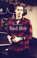 Bad Boy. (#Wattys2016) by beatricefino