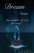 Dream - Ninjago [Zakończone] by Night_Legend