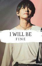 I Will Be Fine › TaeGi by sugasmellow
