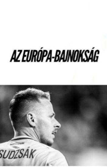 Az Európa-bajnokság • Dzsudzsák Balázs •