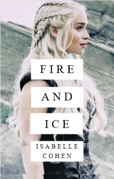 Fire and Ice (Robb Stark)