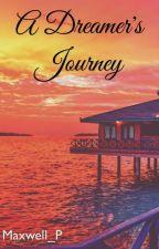 A dreamer's journey by DoomsdayTheDark