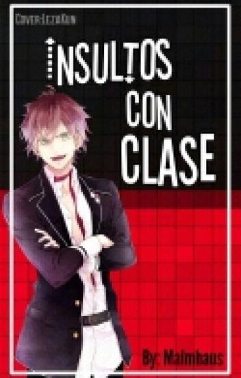 Insultos Con Clase 7u7