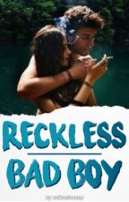 Reckless Bad Boy by mikaelaxcap