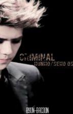 Criminal [HunHo/SeHo OneShot SongFic] by Byun-Bacoon