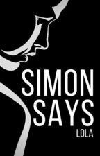 Simon Says by SilentSpeaker01