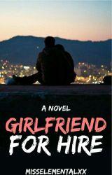 Girlfriend For Hire | Rewriting by misselementalxx
