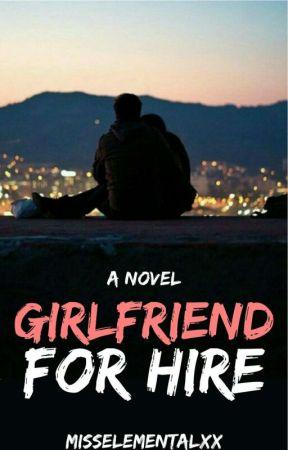 Girlfriend For Hire | Edit In Progress by misselementalxx