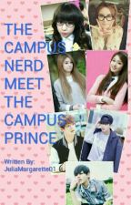The Campus Nerd Meet The Campus Prince by JuliaMargarette01