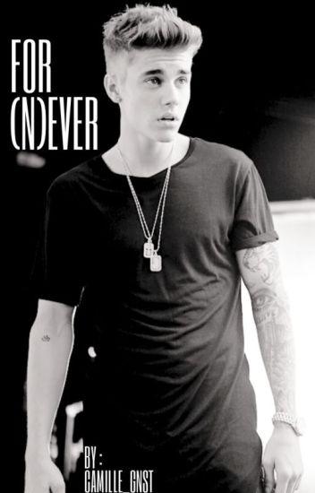 For (N)ever {Justin Bieber}