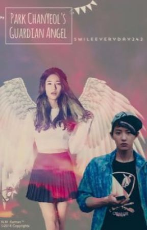 Park Chanyeol's Guardian Angel by SmileEveryday242