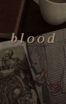 Đọc truyện nct | blood