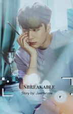 Unbreakable | Jackson GOT7 (Completed) by JaeHannie