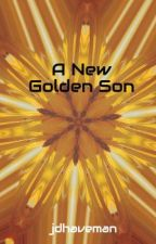 A New Golden Son by jdhaveman