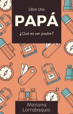 Papá by MarianaLorrabaquio