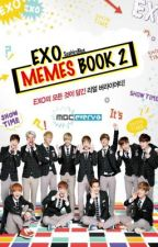 EXO Memes Book Two ✰ by spiriteduhway