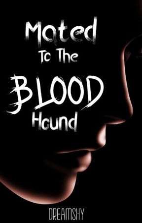 Mated to the Blood hound by dreamshy