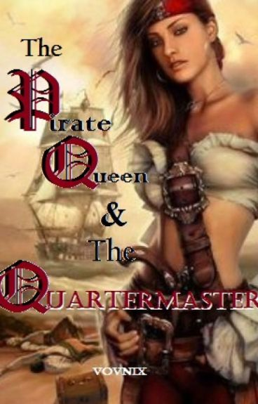 The Pirate Queen & The Quartermaster by vovnix